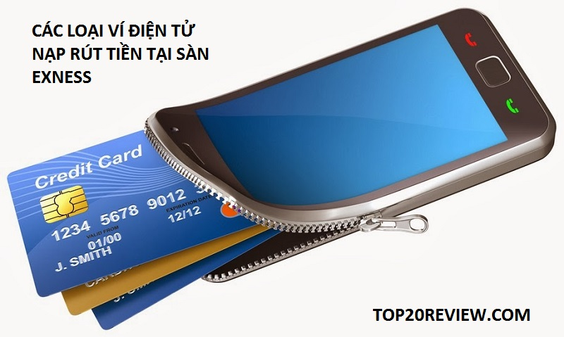 các loại ví điện tử nạp rút tiền tạisàn exness